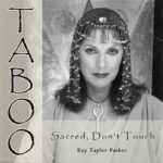 Taboo: Sacred, Don't Touch